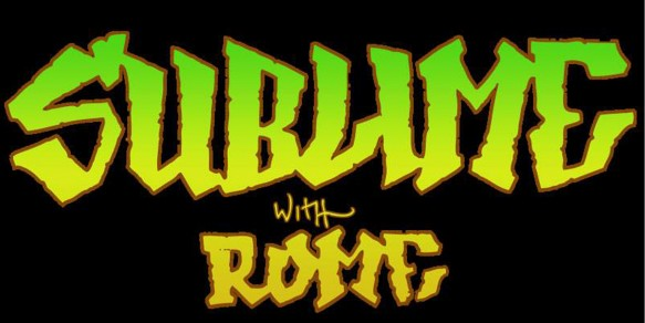 Sublime with Rome & Rebelution